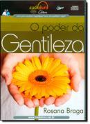 PODER DA GENTILEZA, O
