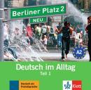 BERLINER PLATZ NEU 2 - CD AUDIO ZUM LEHRBUCHTEIL - TEIL 1