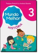 MUNDO MELHOR - HISTORIA - 3º ANO