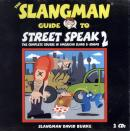 SLANGMAN GUIDE TO STREET SPEAK 2 - AUDIO CD