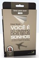 VOCE E DO TAMANHO DOS SEUS SONHOS - AUDIOLIVRO