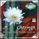 CAATINGA - UM PASSEIO PELOS PARQUES NACIONAIS (CD-ROM)