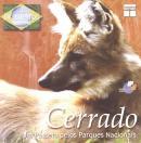 CERRADO - UM PASSEIO PELOS PARQUES NACIONAIS  (CD ROM)