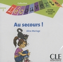 AU SECOURS ! (CD AUDIO)