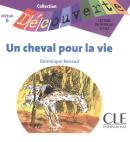 CHEVAL POUR LA VIE, UN - NIVEAU 6 (CD AUDIO)
