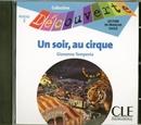 SOIR AU CIRQUE, UN - NIVEAU 3 (CD AUDIO)
