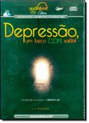 DEPRESSAO, UM BECO COM SAIDA! - AUDIO LIVRO