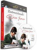 ENTREVISTANDO CHICO XAVIER