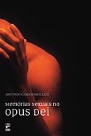 MEMORIAS SEXUAIS NO OPUS DEI