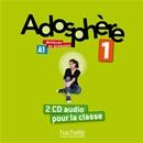 ADOSPHERE 1 - CD AUDIO CLASSE (x2)