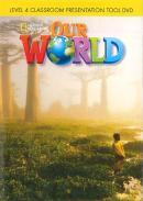 OUR WORLD 4 CLASSROOM PRESENTATION TOOL DVD