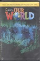OUR WORLD 5 CLASSROOM PRESENTATION TOOL DVD