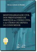 COLECAO PROF.RUBENS LIMONGI FRANCA-RESP.CIVIL DOS PRESTADORES DE SERVICOS NO CC E NO CDC - VOL. 12