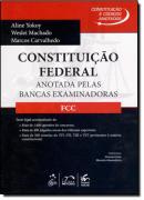 CONSTITUICAO E CODIGOS ANOTADOS - CONSTITUICAO FEDERAL - FCC
