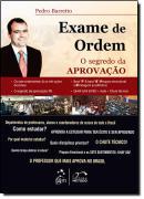 EXAME DE ORDEM - O SEGREDO DA APROVACAO