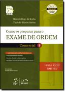 SERIE RESUMO - OAB - COMO SE PREPARAR PARA O EXAME DE ORDEM 1 FASE - COMERCIAL