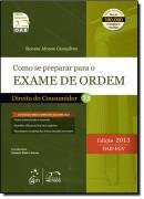 SERIE RESUMO - OAB - COMO SE PREPARAR PARA O EXAME DE ORDEM 1 FASE - DIREITO DO CONSUMIDOR