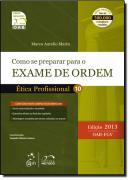 SERIE RESUMO - OAB - COMO SE PREPARAR PARA O EXAME DE ORDEM 1 FASE - ETICA PROFISSIONAL
