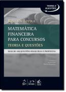 SERIE TEORIA E QUESTOES - MATEMATICA FINANCEIRA PARA CONCURSOS - TEORIA E PRATICA