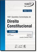 SERIE 1001 - 1001 QUESTOES COMENTADAS DE DIREITO CONSTITUCIONAL - CESPE
