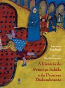 HISTORIA DO PRINCIPE SABIDO E DA PRINCESA DESLUMBRANTE, A