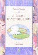 LENDA DA VITORIA-REGIA, A