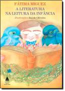 LITERATURA NA LEITURA DA INFANCIA , A