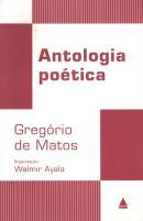 ANTOLOGIA POETICA DE GREGORIO DE MATOS