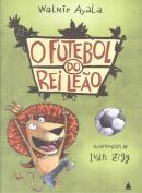 FUTEBOL DO REI LEAO, O