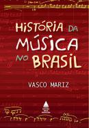 HISTORIA DA MUSICA NO BRASIL