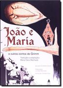 JOAO E MARIA E OUTROS CONTOS DE GRIMM