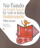NO FUNDO DO FUNDO-FUNDO LA VAI O TATU RAIMUNDO