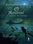 ROUXINOL E OUTRAS HISTORIAS, O - 2ªED