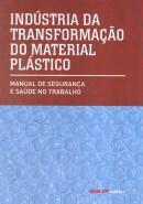 INDUSTRIA DE TRANSFORMACAO DO MATERIAL PLASTICO