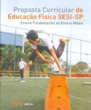 PROPOSTA CURRICULAR DE EDUCACAO FISICA SESI-SP