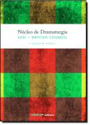 NUCLEO DE DRAMATURGIA SESI - BRITISH COUNCIL - 1 TURMA - VOLUME II