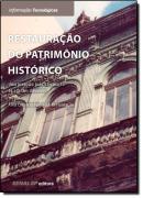 RESTAURACAO DO PATRIMONIO HISTORICO