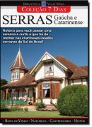 COLECAO 7 DIAS  SERRAS GAUCHAS E CATARINENSES