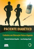 PACIENTE DIABETICO - CUIDADOS EM EDUCACAO E ESPORTE