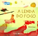 LENDA DO FOGO, A