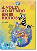 VOLTA AO MUNDO EM 80 BICHOS     2 EDIÇÃO      , A