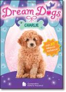 DREAM DOGS - CHARLIE