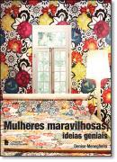 MULHERES MARAVILHOSAS,IDÉIAS GENIAIS