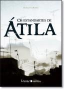 ESTANDARTES DE ATILA, OS