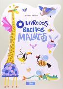 LIVRO DOS BICHOS MALUCOS, O