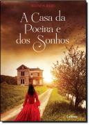 CASA DA POEIRA E DOS SONHOS, A
