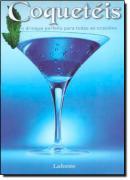 COQUETEIS O DRINQUE PERFEITO PARA TODAS OCASIOES