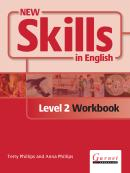 NEW SKILLS IN ENGLISH LEVEL 2 WORKBOOK WITH AUDIO CDS