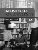ENGLISH SKILLS FOR UNIVERSITY LEVEL 1A TEACHERS BOOK