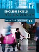ENGLISH SKILLS FOR UNIVERSITY LEVEL 1B COMBINED COURSE BOOK AND WORKBOOK WITH AUDIO CDS